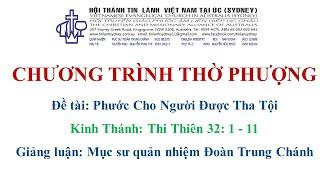 HTTL KINGSGROVE (Úc Châu) - Chương trình thờ phượng Chúa - 01/08/2021