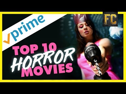 Top 10 Horror Movies on Amazon Prime | Best Movies on Amazon Prime Right Now | Flick Connection