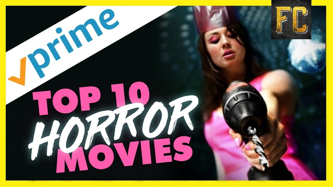 Best horror movies on amazon prime right now