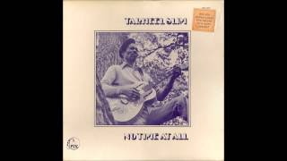 Tarheel Slim - No time at all (1975)
