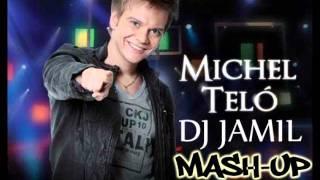 Michel Telo - Ai Se Eu Te Pego (Dj Jamil Mash-Up)
