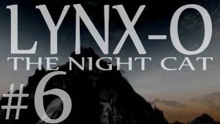 "Lynx-O the Night Cat part 6 ""Dragonslayer"" (Z242)"