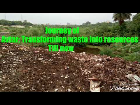 Journey of Avtar; Transforming waste into resources