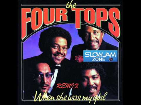 When She Was My Girl - The FourTops (remix)