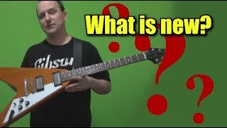 Gibson Flying V (Original Collection) - What changed??? What is new???
