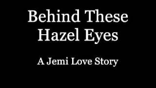 Behind These Hazel Eyes - A Jemi Story - Ep 110 *THE END*