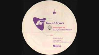 Force & Styles Featuring Kelly Llorenna - Heart Of Gold (