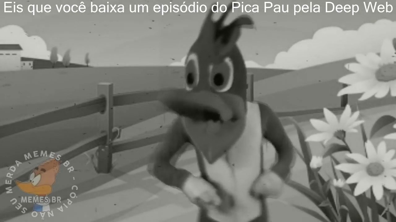 Pica Pau Da Deep Web Youtube