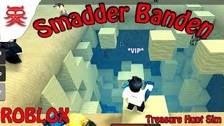 Smadder Banden - Treasure Hunt Simulator - Dansk Roblox