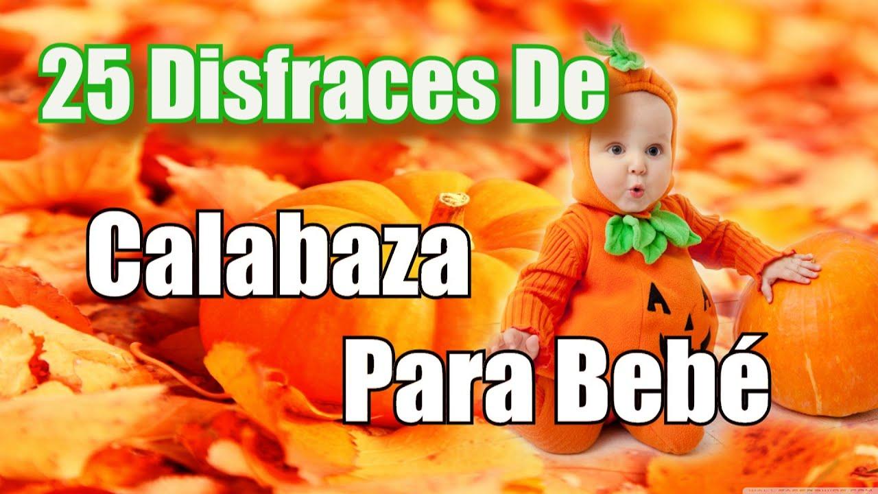 25 nuevos disfraces de calabaza para bebe youtube - Calabazas halloween originales para ninos ...