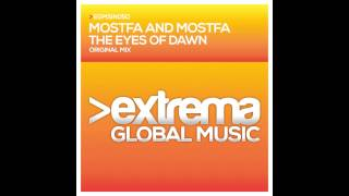 Mostfa & Mostfa - The Eyes of Dawn (Original Mix)