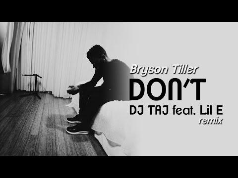 Dj Taj - Dont (Remix) feat. Lil E