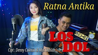 RATNA ANTIKA - LOS DOL REMIX (OFFICIAL VIDEO)