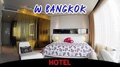 W Bangkok [Video Hotel Tour]
