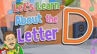 Let's Learn About the Letter D   Jack Hartmann Alphabet Song