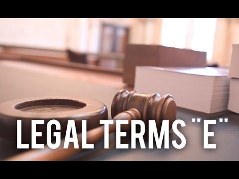 """COMMON LEGAL TERMS: """"E"""" Legal Glossary - iRepMyself.com"""