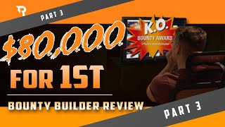 $80,000 for 1st | Bounty Builder Review Part 3 with w3c.ray