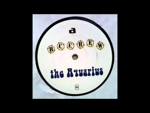 BCCrew - The Aquarius (Studio 45 Mix)