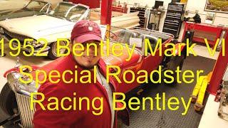 1952 Bentley Mark VI Special Roadster Racing Bentley at www.PMautos.com