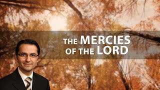Video 966 - The Mercies of the Lord - Shahbaz B. download MP3, 3GP, MP4, WEBM, AVI, FLV Oktober 2017