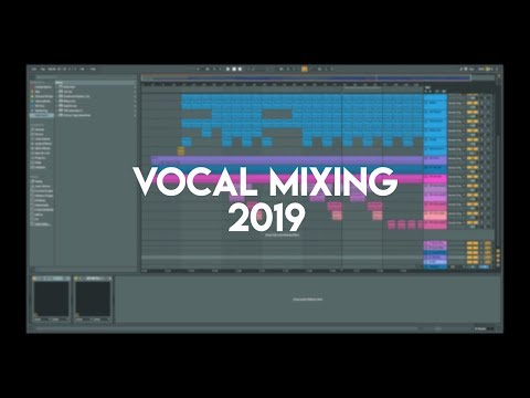 A Complete Guide To Mixing Vocals – Vocal Mixing Tutorial 2019 (Compression/ EQ/ Reverb/ Etc.)