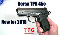 Bersa TPR 45c - New For 2018 - TheFireArmGuy