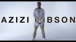 Azizi Gibson Levels Prod By Kamandi