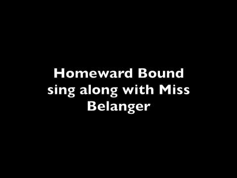Homeward Bound sing along with Miss Belanger