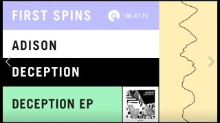 Adison - Deception EP [iVAV Recordings] | BE-AT.TV First Spins