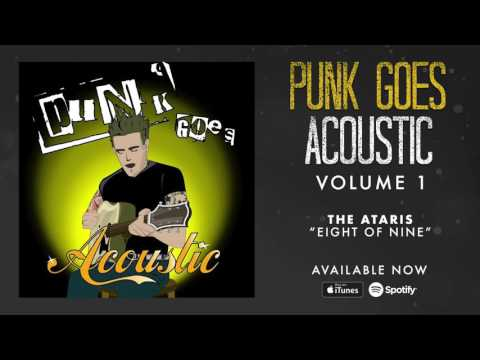The Ataris - Eight Of Nine (Punk Goes Acoustic Vol. 1)