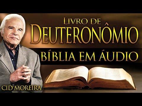 A Bíblia Narrada Por Cid Moreira: DEUTERONÔMIO 1 Ao 34 (Completo)