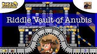 [~Anubis~] # Riddle Vault of Anubis - Diggy