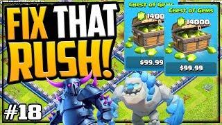 GEMMED Them to MAX! Gem, Farm, Fix That Rush - Clash of Clans - Episode 18!