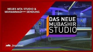 MTA Journal: Neues MTA Studio & Muhammad Sendung - 29.03.2021