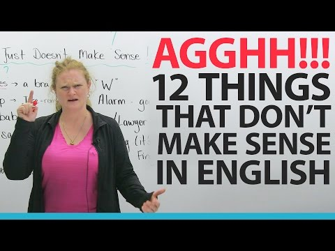 I HATE ENGLISH! 12 things that dt make any sense