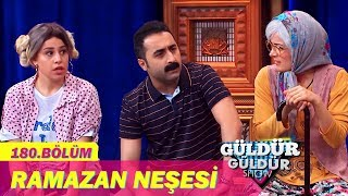 Güldür Güldür Show 180.Bölüm - Ramazan Neşesi