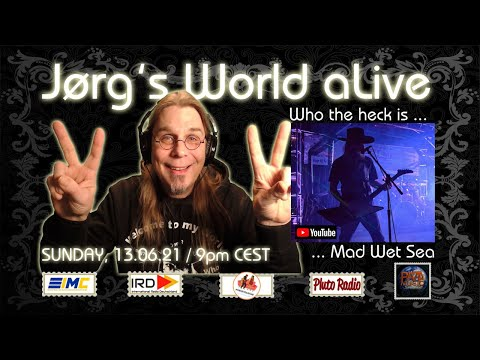 Jørg's World aLive; Who the heck is Mad Wet Sea