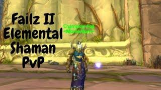 Failz II - Vanilla WoW Elemental Shaman PvP - (Kronos 3)