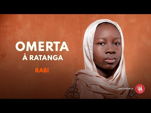 Omerta à Ratanga - Episode 4 - RABI