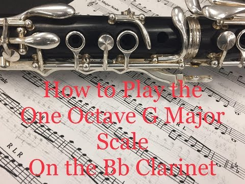 G Major 1 Octave Scale Tutorial for the Clarinet