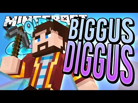Minecraft - BIGGUS DIGGUS - Project Ozone #5