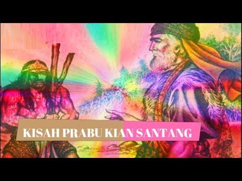 KISAH PRABU KIAN SANTANG - YouTube