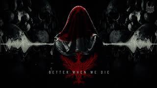 Viscera Drip - Better When We Die