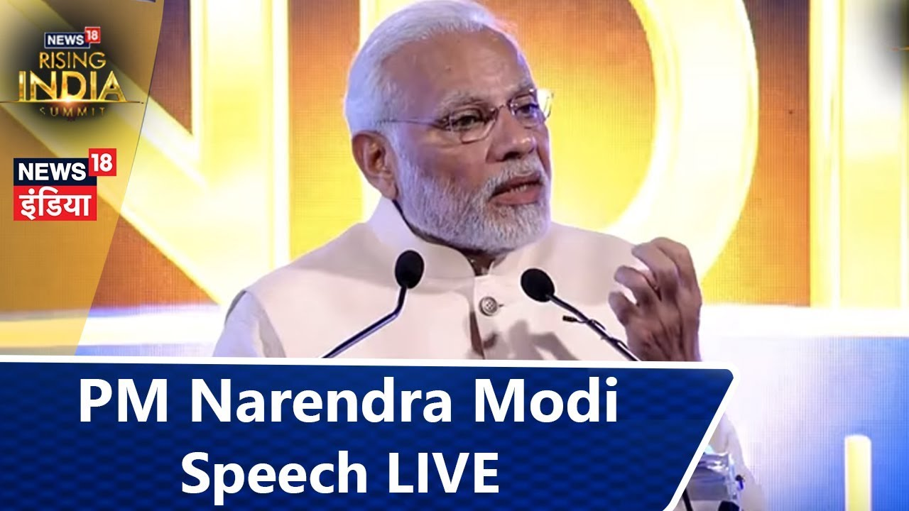 PM Narendra Modi Speech LIVE from #News18RisingIndia Summit