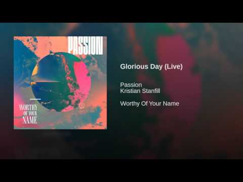 Glorious Day (Live)