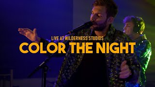 Color The Night LIVE at Wilderness Studios (Full Concert)
