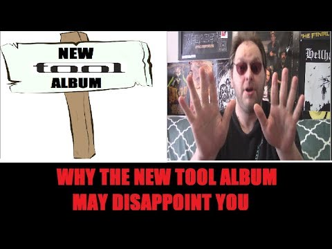 Why TOOL's New Album May Disappoint You
