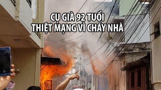 KINH HOÀNG Cháy nhà lúc giữa trưa ở Đà Lạt, cụ già 92 tuổi thiệt mạng