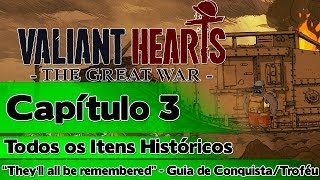 "Valiant Hearts The Great War: Capítulo 3 - Todos os Itens Históricos (""They"
