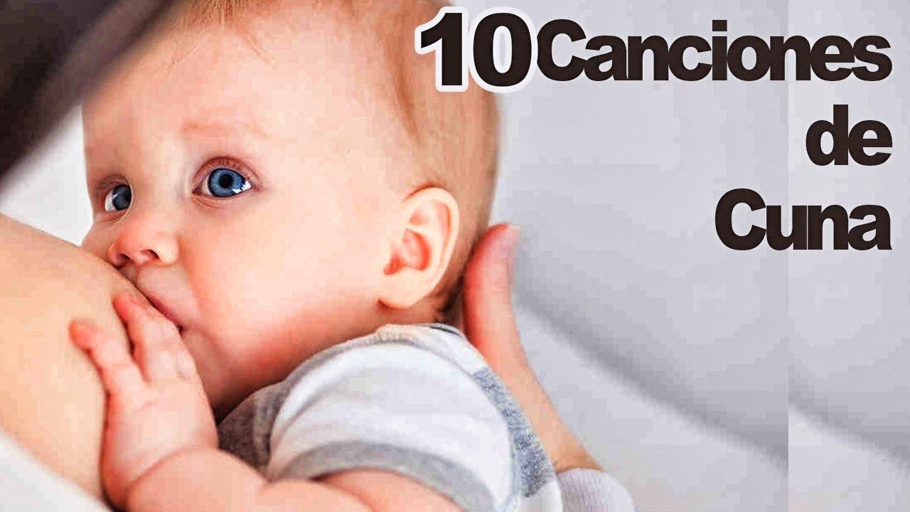 Canción De Cuna 10 Canciones De Cuna Para Dormir Bebés Con Letra Nanas Youtube